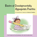 Basics of Developmentally Appropriate Practice
