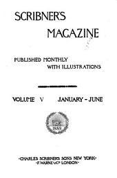 Scribner's Magazine: Volume 5