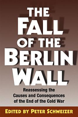 The Fall of the Berlin Wall PDF