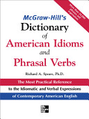 McGraw Hill s Dictionary of American Idoms and Phrasal Verbs