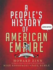 A People's History of American Empire: The American Empire Project, A Graphic Adaptation