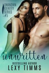 Unwritten: Steamy Romance