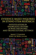 Evidence-Based Inquiries in Ethno-STEM Research