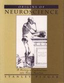 Origins of Neuroscience