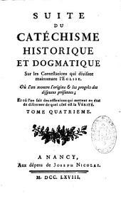 Catéchisme historique et dogmatique sur les contestations qui divisent maintenant l'église, relativement à la Constit. Unigenitus