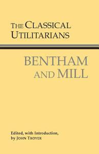 The Classical Utilitarians PDF