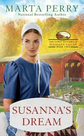 Susanna's Dream: The Lost Sisters of Pleasant Valley, Book Two