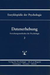 Themenbereich B: Methodologie und Methoden / Forschungsmethoden der Psychologie / Datenerhebung