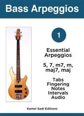 Bass Arpeggios Vol. 1: Essential Arpeggios