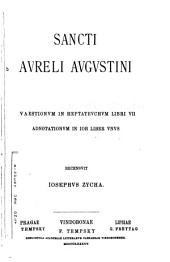 Sancti Avreli Avgvstini De Genesi ad litteram libri dvodecim: eivsdem libri capitvla