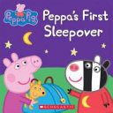 Peppa S First Sleepover Book PDF