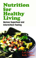 Nutrition for Healthy Living  Quinoa Superfood and Intermittent Fasting PDF