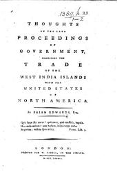 Thoughts on the Late Proceedings of Government: Respecting the Trade of the West India Islands with the United States of North America