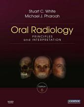 Oral Radiology - E-Book: Principles and Interpretation, Edition 6