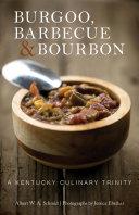 Burgoo, Barbecue, & Bourbon