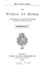 The world at home, a new ser. of geographical readers. 6 standards. [With] Home lesson book. Standard 3-5