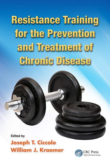 Resistance Training for the Prevention and Treatment of Chronic Disease PDF
