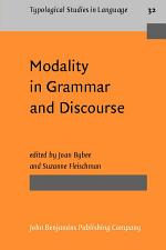 Modality in Grammar and Discourse