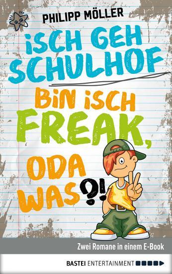 Isch geh Schulhof   Bin isch Freak  oda was   PDF