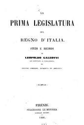 La prima legislatura del Regno d'Italia: studi e ricordi