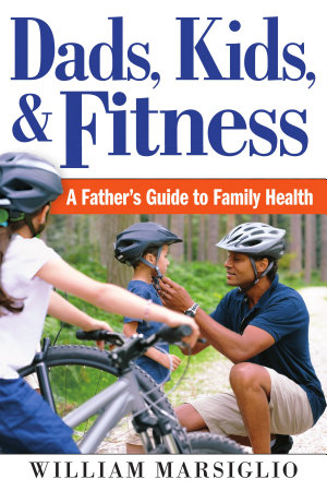 Dads  Kids  and Fitness