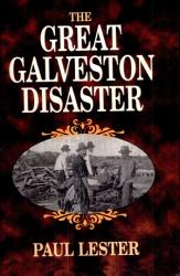 The Great Galveston Disaster Book PDF