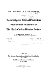 The Governor, Council, and Assembly in Royal North Carolina: Volumes 12-15