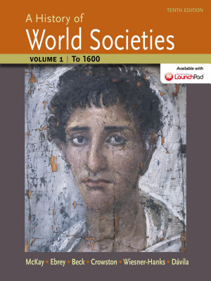 A History of World Societies  Volume 1 PDF