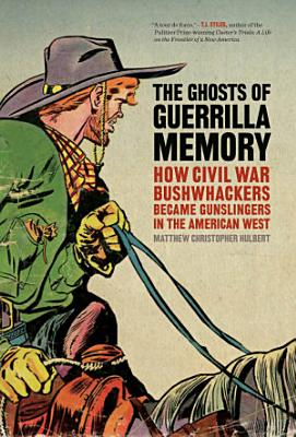The Ghosts of Guerrilla Memory PDF