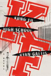 Kung Fu High School: A Novel