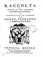 Raccolta Di Tutte Le Voci Scoperte Sul Vocabolario Ultimo Della Crusca