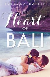 The Heart Of Bali (novella) (Novella)