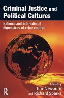 Criminal Justice and Political Cultures PDF
