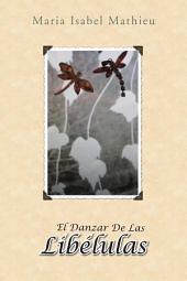 El Danzar de las Libélulas: Cuarta edición