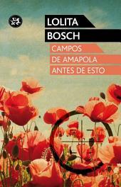 Campos de amapola antes de esto: Premi Octavi Pellissa XV (2010)