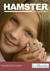 Hamster - Guia prático