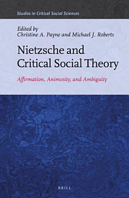 Nietzsche and Critical Social Theory