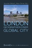 London   Geographien einer Global City PDF