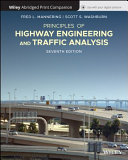 Principles of Highway Engineering and Traffic  7e Abridged Bound Print Companion with Wiley E Text Reg Card Set PDF