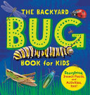 Download The Backyard Bug Book for Kids Book