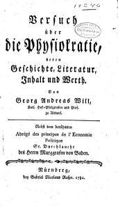 Versuch über die physiokratie: deren geschichte, literatur, inhalt und werth