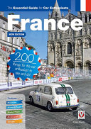 France: The Essential Guide for Car Enthusiasts - New Edition