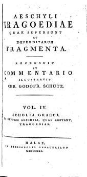 Aeschylus tragoediae quae supersunt: Volume 4