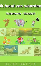 Ik houd van woorden Nederlands - Russisch