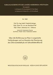 Über die Einführung von Fluor in organische Verbindungen und zur Kenntnis der Fluorierung des Chloracetaldehyds mit Schwefeltetrafluorid
