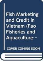 Fish Marketing and Credit in Viet Nam PDF
