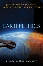 Earth Ethics: : A Case Method Approach