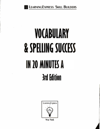 Vocabulary and Spelling Success in 20 Minutes a Day