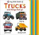 My Little Book of Trucks