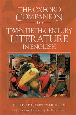 The Oxford Companion to Twentieth century Literature in English PDF